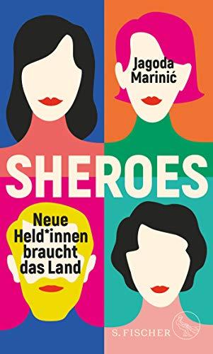 Sheroes: Neue Held*innen braucht das Land