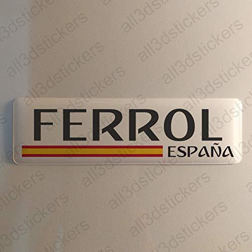 Pegatina Ferrol España Resina, Pegatina Relieve 3D Bandera Ferrol España 120x30mm Adhesivo Vinilo