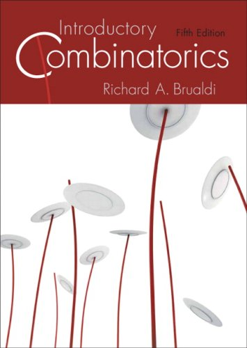 Compare Textbook Prices for Introductory Combinatorics 5 Edition ISBN 9780136020400 by Brualdi, Richard A.