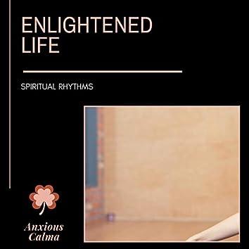 Enlightened Life - Spiritual Rhythms
