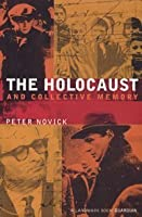 The Holocaust and Collective Memory