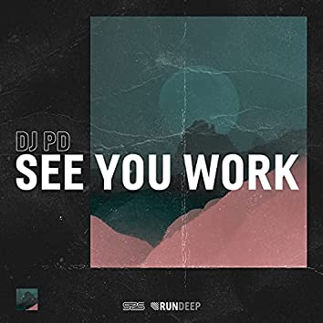 See You Work
