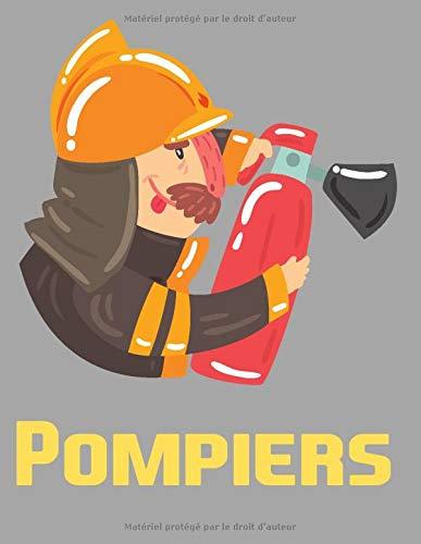 Pompiers: livre de coloriage sur les pompiers - Un gros livre de coloriage sur les pompiers et les ambulanciers