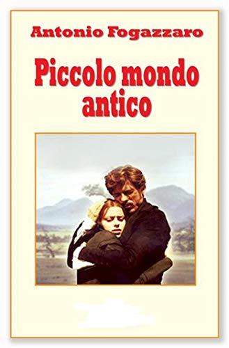 Piccolo mondo antico illustrata (Italian Edition)