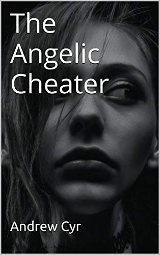 The Angelic Cheater (English Edition)