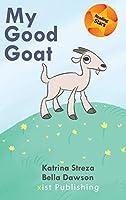 My Good Goat (Reading Stars)