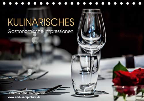 Kulinarisches - Gastronomische Impressionen (Tischkalender 2021 DIN A5 quer)