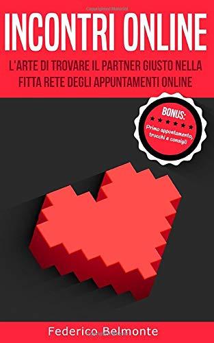 Incontri online: L'arte di trovare il partner giusto nella fitta rete degli appuntamenti online