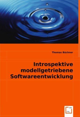 Introspektive modellgetriebene Softwareentwicklung