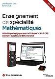 Enseignement de spécialité de mathématiques: 1er et Terminale - Activités pédagogiques avec la TI-NspireTM CX II-T CAS : exemples avec la carte BBC micro:bit (French Edition)