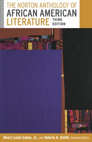 Compare Textbook Prices for The Norton Anthology of African American Literature Third Edition ISBN 9780393911558 by Gates Jr., Henry Louis,Smith, Valerie,Andrews, William L.,Benston, Kimberly,Edwards, Brent Hayes,Foster, Frances Smith,McDowell, Deborah E.,O'Meally, Robert G.,Spillers, Hortense,Wall, Cheryl A.