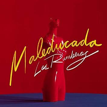 Maleducada