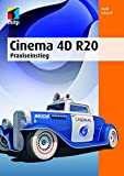Cinema 4D R20: Praxiseinstieg