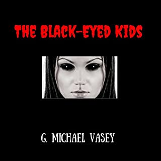 The Black Eyed Kids     Your Haunted Lives, Book 3              By:                                                                                                                                 G. Michael Vasey                               Narrated by:                                                                                                                                 Darren Marlar                      Length: 1 hr and 44 mins     37 ratings     Overall 4.2