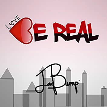 Love Be Real (feat. Louis Maestro)