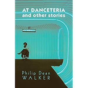 At Danceteria and Other Stories