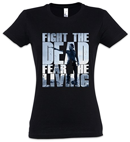 Urban Backwoods Fight The Dead Fear The Living III Camiseta de Mujer Women T-Shirt