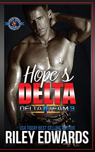 Hope's Delta: (Special Forces: Operation Alpha) (Delta Team Three, Band 5)