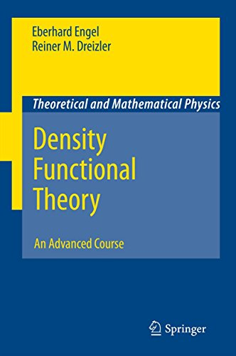 Density Functional Theory: An Advanced Course (Theoretical and Mathematical Physics)