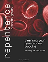Repentance: Cleansing Your Generational Bloodline
