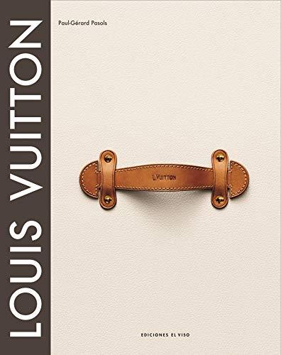 Louis vuitton - el nacimiento del lujo moderno