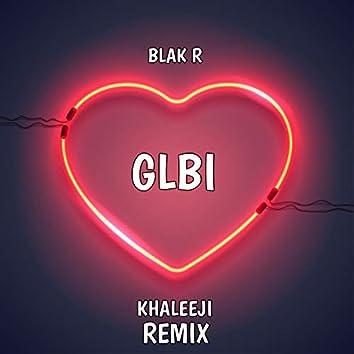Glbi (Khaleeji Remix)