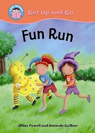 [Fun Run] (By: Jillian Powell) [published: March, 2010]