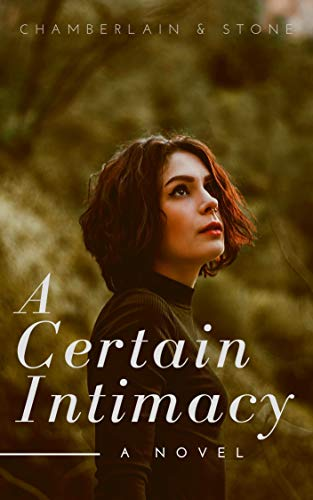 A Certain Intimacy: A Contemporary Lesbian Romance