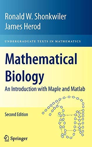 Mathematical Biology: An Introduction with Maple and Matlab (Undergraduate Texts in Mathematics) (English Edition)