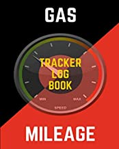 Gas & Mileage Tracker Log Book: Car Journal and Automotive Vehicle Fuel Log Notebook 8