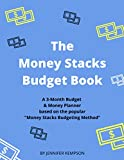 The Money Stacks Method Budget Planner: A 3-Month Budget Planner to create financial independence and a wealthy lifestyle
