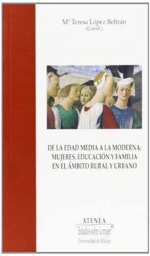 De la Edad Media a la Moderna: mujeres, educación y familia en el ám