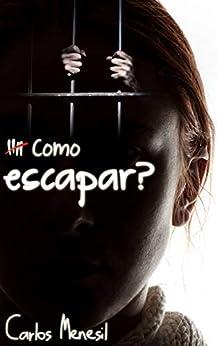 Como escapar? (Free to Flee - Portuguese Edition) por [Carlos Menesil]