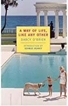 A Way of Life, Like Any Other (New York Review Books Classics) (Paperback) - Common