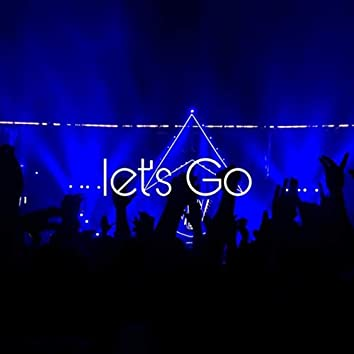 Let's Go (Freestyle)