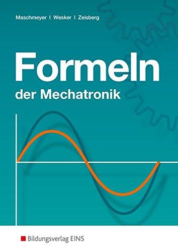 Formeln der Mechatronik: Formelsammlung