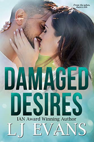Damaged Desires: A Frenemy, Military Romance by [LJ Evans]