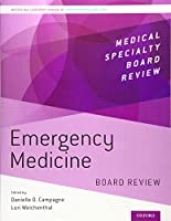 Emergency Medicine: Board Review (Medical Specialty Board Review)