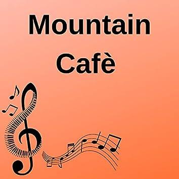 Mountain Cafè