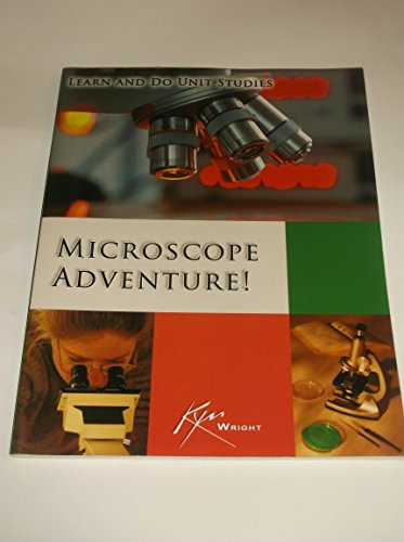 Learn and Do Microscope Adventure Unit Study