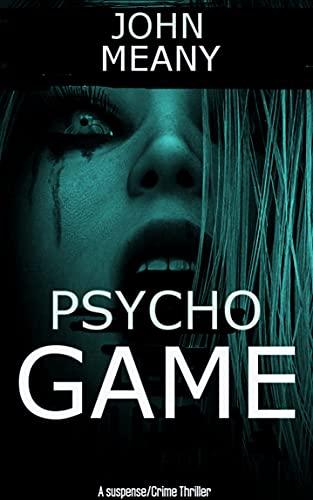 Psycho Game: (A Suspense/Crime Thriller) (English Edition)