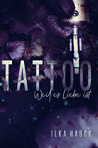 Tattoo: Weil es Liebe ist