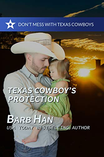 Texas Cowboy's Protection (Don't Mess with Texas Cowboys Book 1) (English Edition)