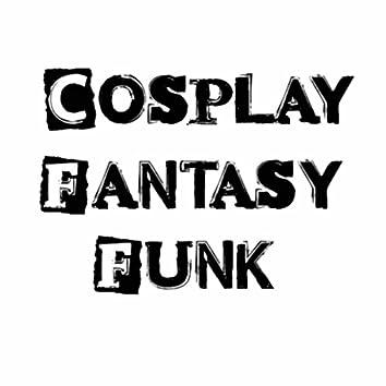 Cosplay Fantasy Funk
