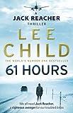 61 Hours (Jack Reacher, Book 14) - Format Kindle - 6,99 €