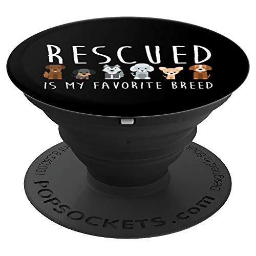 Dog Lovers Gift Dog Rescue Rescue Dog Dog Lover Gifts PopSockets Grip and Stand for Phones and Tablets