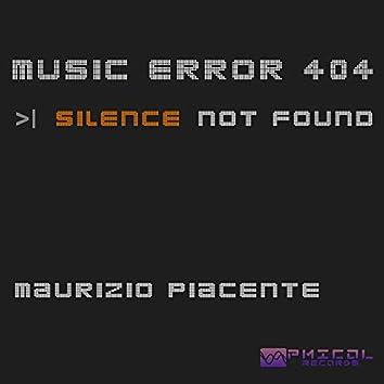 Music Error 404: Silence Not Found