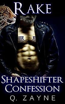 Rake: Shapeshifter Confession by [Q. Zayne]