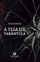 A teia da tarântula (Portuguese Edition)