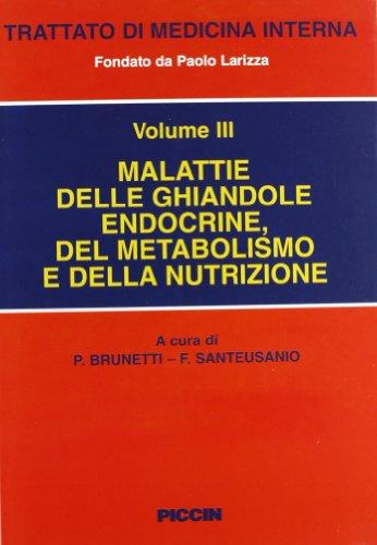 Malattie delle ghiandole endocrine del metabolismo e della nutrizione
